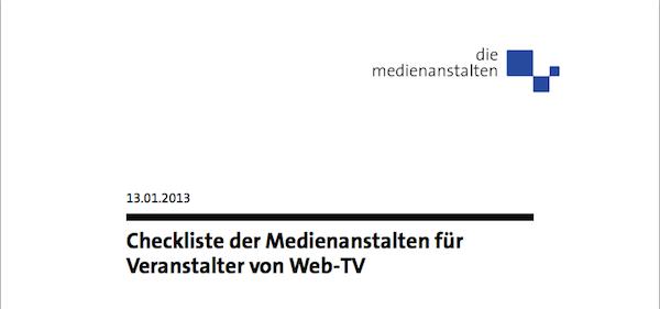 Checkliste der Medienanstalten für  Veranstalter von Web-TV