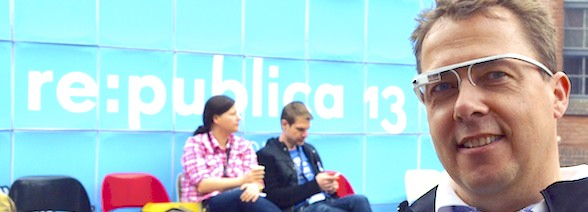 Hannes Schleeh mit Google Glass auf der re:publica