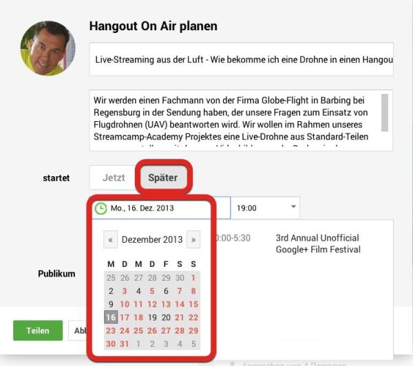 7. Wählen Sie aus dem Drop Down Kalender einen Tag für Ihre geplante Hangout on Air Sendung aus