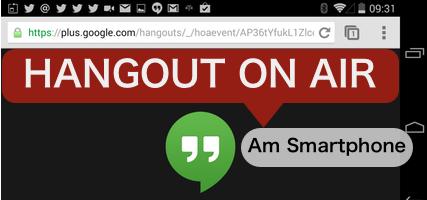 Mobiler Journalismus in Echtzeit – Hangout on Air vom Smartphonestarten