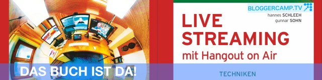Livestreaming mit Hangout on Air – Das Buch ist da!